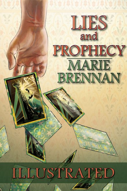 Cover for the illustrated edition of LIES AND PROPHECY