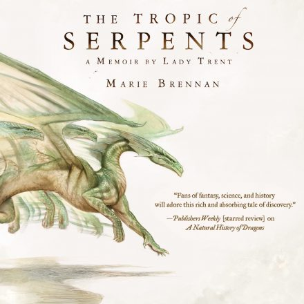 Audiobook cover for THE TROPIC OF SERPENTS