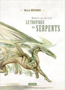 Cover for the French translation of The Tropic of Serpents