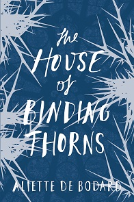 cover art to The House of Binding Thorns by Aliette de Bodard