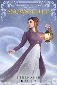 cover art for SNOWSPELLED by Stephanie Burgis