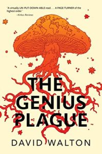 cover art for THE GENIUS PLAGUE by David Walton