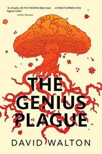 cover art for THE GENIUS PLAGUE by David Walton