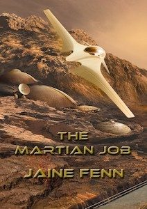 cover art for THE MARTIAN JOB by Jaine Fenn