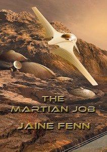 cover art for THE MARTIAN JOB by Jaine Fenn