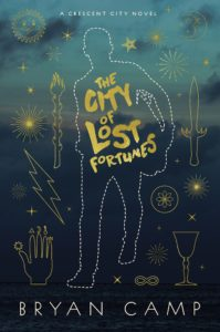 cover art for THE CITY OF LOST FORTUNES by Bryan Camp