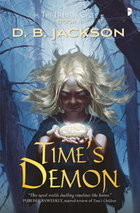 cover art for TIME'S DEMON by D.B. Jackson