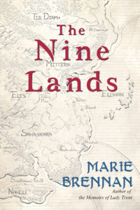 THE NINE LANDS by Marie Brennan