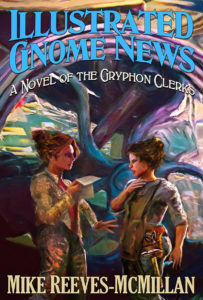 cover art for ILLUSTRATED GNOME NEWS by Mike Reeves-McMillan