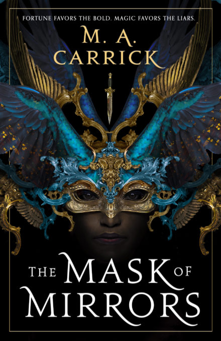 cover art for THE MASK OF MIRRORS by M.A. Carrick